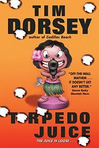 Torpedo Juice by Tim Dorsey