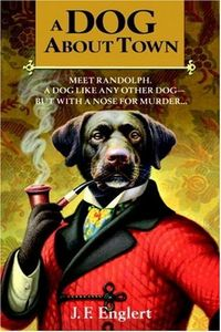 A Dog About Town by J. F. Englert