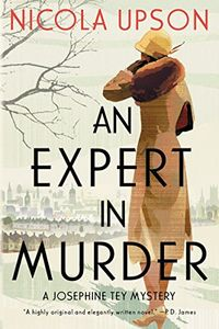 An Expert in Murder by Nicola Upson