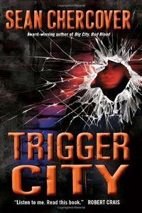 Trigger City by Seasn Chercover