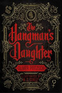 The Hangman's Daughter by Oliver Potzsch