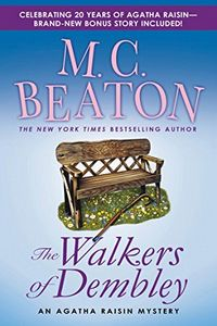 The Walkers of Dembley by M. C. Beaton