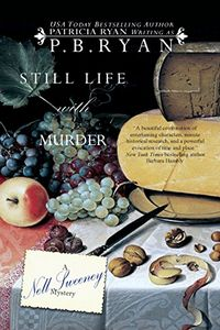 Still Life with Murder by P. B. Ryan