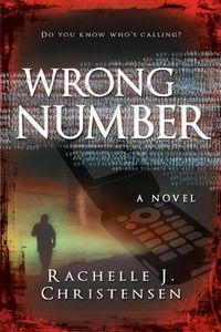 Wrong Number by Rachelle Christensen