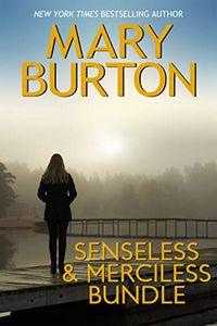 Senseless & Merciless Bundle by Mary Burton
