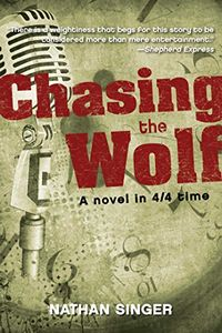 Chasing the Wolf by Nathan Singer