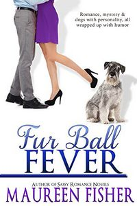 Fur Ball Fever by Maureen Fisher