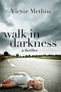 Walk in Darkness by Victor Methos
