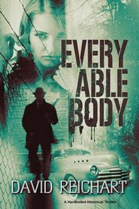 Every Able Body by David Reichart
