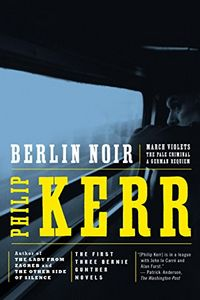 Berlin Noir by Philip Kerr