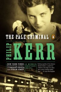 The Pale Criminal by Philip Kerr