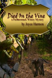 Died on the Vine by Joyce Harmon