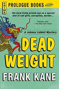 Dead Weight by Frank Kane