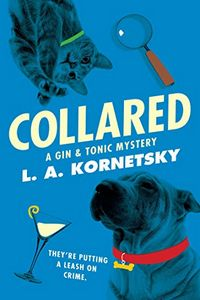 Collared by L. A. Kornetsky