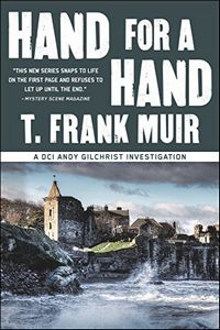 Hand for a Hand by T. Frank Muir