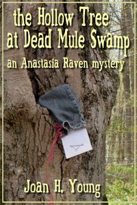 The Hollow Tree at Dead Mule Swamp by Joan H. Young