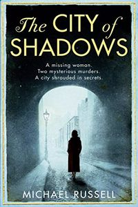 The City of Shadows by Michael Russell