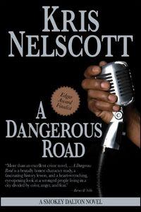 A Dangerous Road by Kris Nelscott