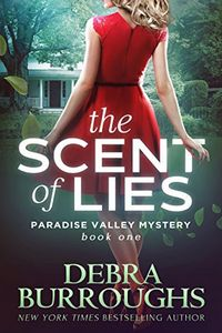 The Scent of Lies by Debra Burroughs