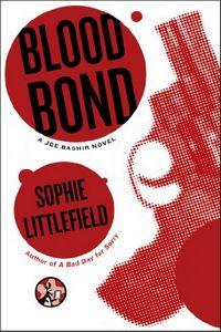 Blood Bond by Sophie Littlefield