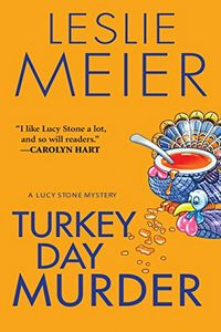 Turkey Day Murder by Leslie Meier
