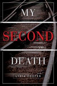 My Second Death by Lydia Cooper