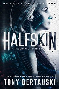 Halfskin by Tony Bertauski