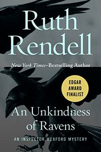 An Unkindness of Ravens by Ruth Rendell