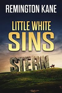 Little White Sins by Remington Kane