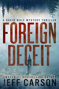 Foreign Deceit by Jeff Carson