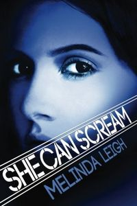 She Can Scream by Melinda Leigh