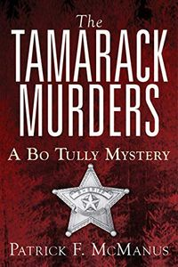 The Tamarack Murders by Patrick F. McManus