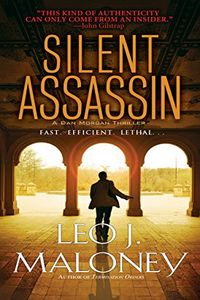 Silent Assassin by Leo J. Maloney