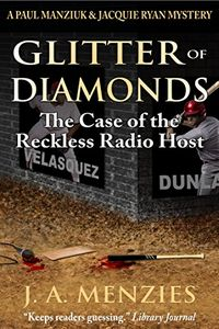 Glitter of Diamonds by J. A. Menzies