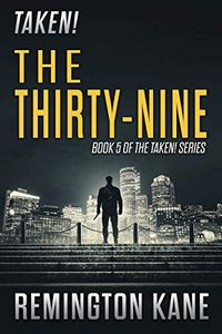 The Thirty-Nine by Remington Kane