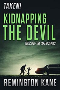 Kidnapping the Devil by Remington Kane