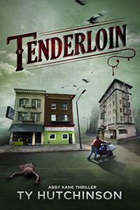 Tenderloin by Ty Hutchinson