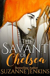 The Savant of Chelsea by Sezanne Jenkins