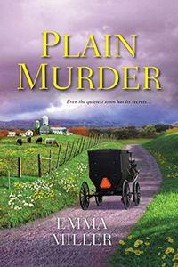 Plain Murder by Emma Miller