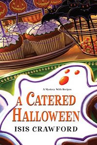 A Catered Halloween by Isis Crawford