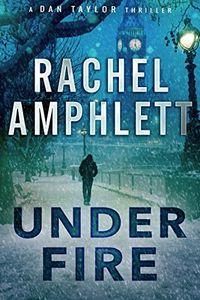 Under Fire by Rachel Amphlett
