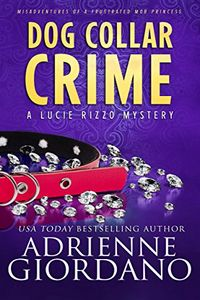 Dog Collar Crime by Adrienne Giordano