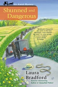Shunned and Dangerous by Laura Bradford