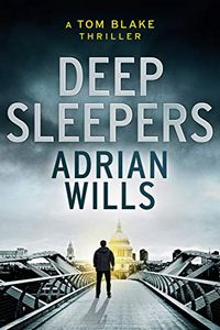 Deep Sleepers by Adrian Wills