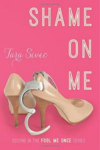 Shame On Me by Tara Sivec