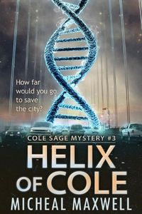 Helix of Cole by Micheal Maxwell