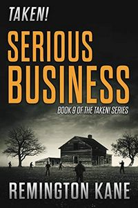 Serious Business by Remington Kane