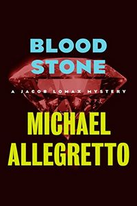 Blood Stone by Michael Allegretto