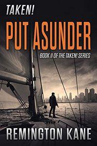 Put Asunder by Remington Kane