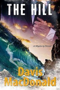 The Hill by Davis MacDonald